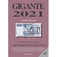 Gigante 2021. Catalogo nazionale della cartamoneta italiana