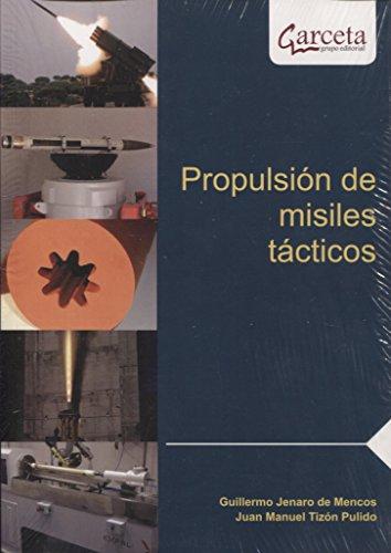 Propulsion de misiles tacticos por Propulsion de misiles tacticos epub