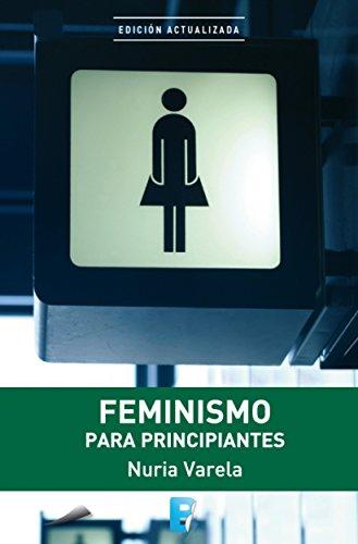 Feminismo para principiantes par Nuria Varela