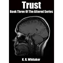 Trust - Book Three Of The Altered Series