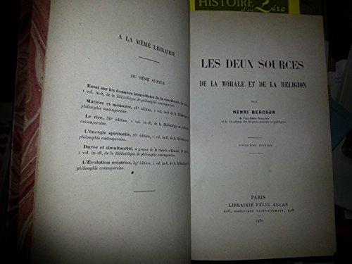 Les deux sources de la morale et de la religion 2e édition Librairie Félix Alcan 1932