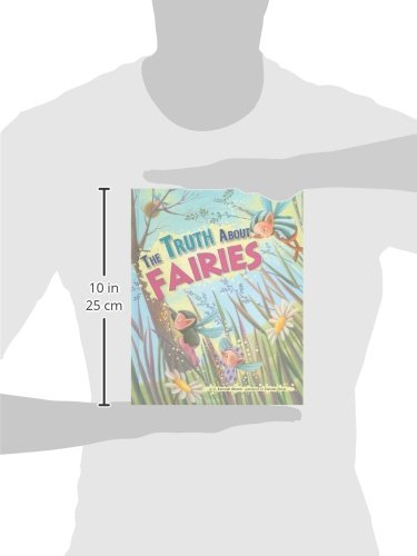 The Truth about Fairies (Fairy Tale Superstars)