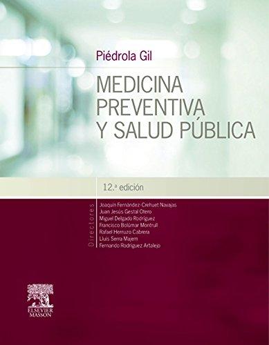 Piédrola Gil. Medicina preventiva y salud pública por Joaquín Fernandez-Crehuet
