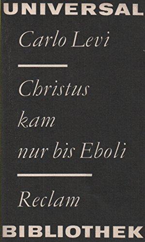 Christus kam nur bis Eboli. Aus dem Italienischen von Helly Hohenemser-Steglich. Mit einem Nachwort von Massimo L.Salvadori.