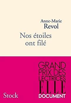 Nos étoiles ont filé (Hors collection littérature française) (French Edition)