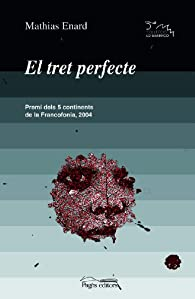 El tret perfecte par Mathias Énard