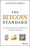 #3: The Bitcoin Standard: The Decentralized Alternative to Central Banking