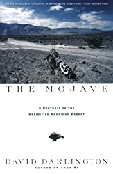 The Mojave: A Portrait of the Definitive American Desert by David Darlington (1997-11-15)