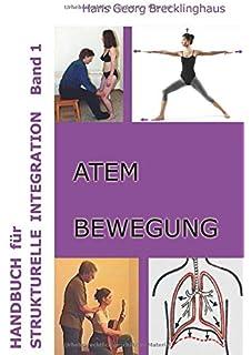 Beweglich sein im Alter durch Rolfing-Strukturelle Integration Buch