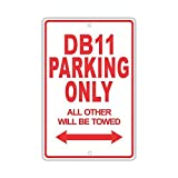 Monsety Dekoschild Aston Martin Db11 Parking Only All Other Will Be Towed Ridiculous Hofzaun Auffahrt Garage Straßenschild