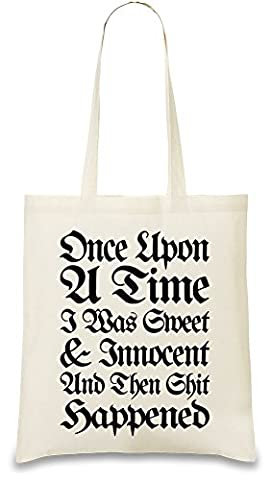 Once Upon A Time I Was Sweet And Innocent Slogan Sac à main