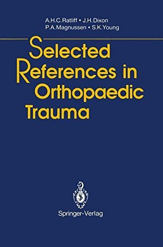 Selected References in Orthopaedic Trauma by A.G. Apley (2013-10-04)