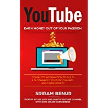YouTube: EARN MONEY OUT OF YOUR PASSION