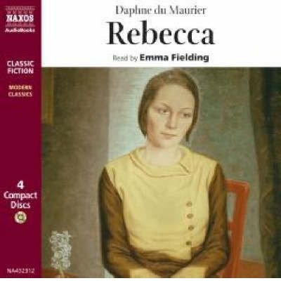 rebecca-by-author-daphne-du-maurier-read-by-emma-fielding-november-2004