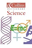Science (Collins Dictionary of)