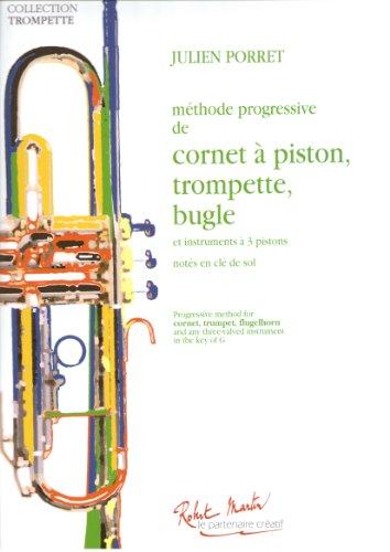 Méthode progressive de cornet à piston, trompette, bugle par Julien PORRET