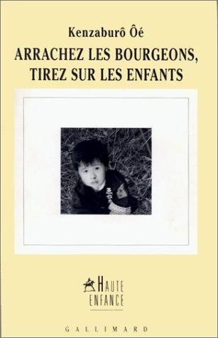 Arrachez Les Bourgeons Tirez Sur Les Enfants [Pdf/ePub] eBook