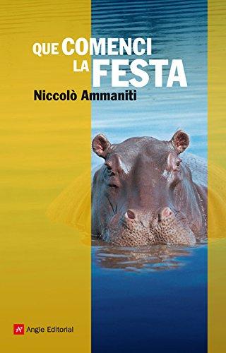 Que comenci la festa (Catalan Edition)