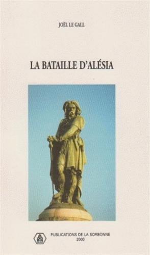 Histoire ancienne et médiévale, numéro 58. La bataille d'Alésia