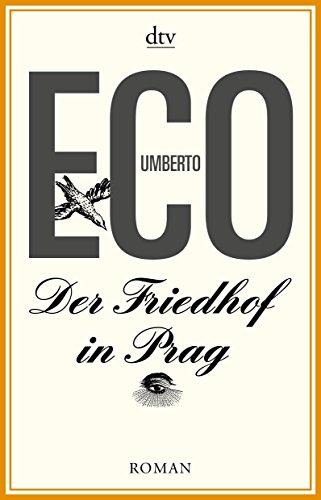 Der Friedhof in Prag: Roman von Umberto Eco (1. Juni 2013) Taschenbuch