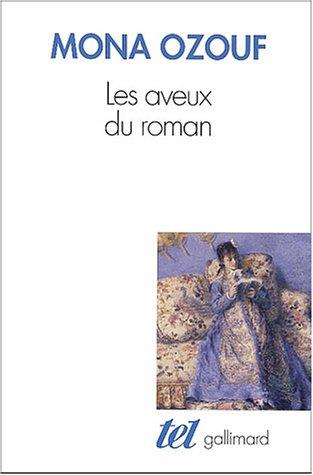 Les aveux du roman : Le XIXe siècle entre Ancien Régime et Révolution