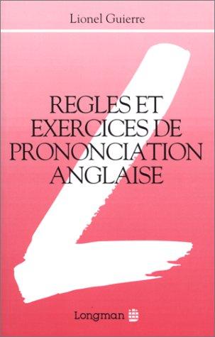 Règles et exercices de prononciation anglaise