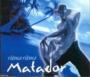 Ritmo Ritmo - Matador (Titelmusik) [Single]