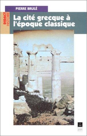 La cité grecque à l'Epoque classique