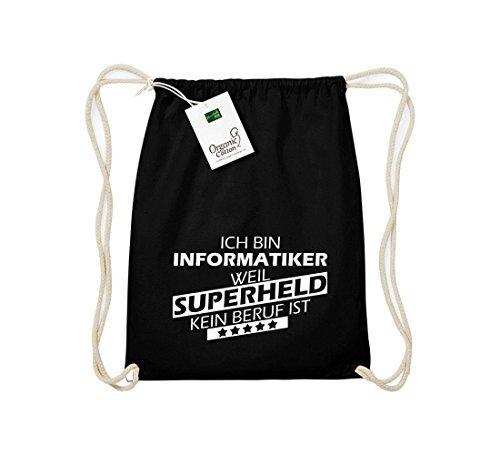 Shirtstown Organico Gymsac Sono Informatico, perché Super eroe niente Occupazione è - blu, One Size Nero