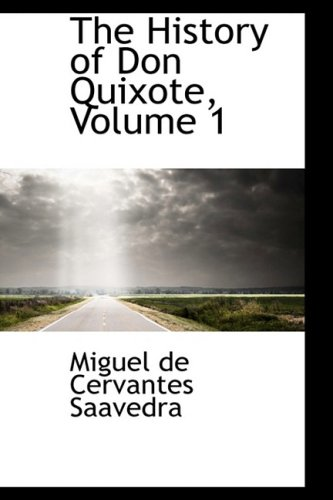 The History of Don Quixote, Volume 1