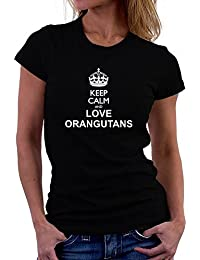 Teeburon Keep calm and love Orangutans Damen T-Shirt