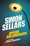Applied Ballardianism: Memoir from a Parallel Universe