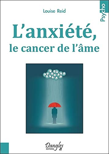 l-39-anxit-le-cancer-de-l-39-me