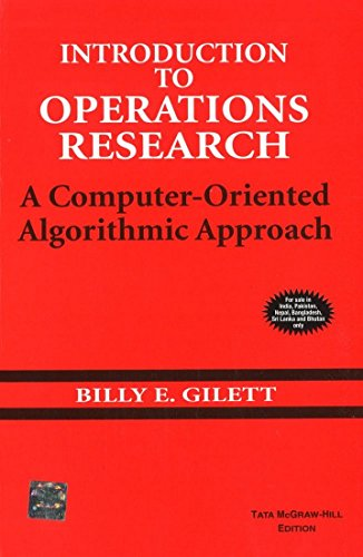 Introduction to Operations Research: A Computer - Oriented Algorithmic Approach