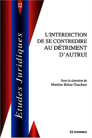 L'interdiction de se contredire au detriment d'autrui