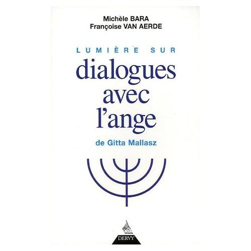 Lumière sur Dialogues avec l'Ange de Gitta Mallasz