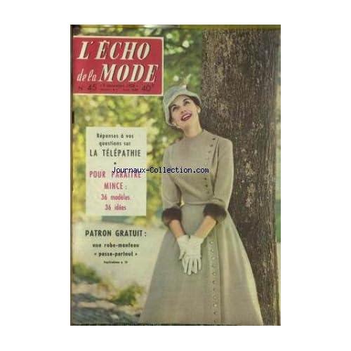 ECHO DE LA MODE (L') [No 45] du 09/11/1958 - LA TELEPATHIE - PARAITRE MINCE.