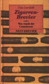 Preisvergleich Produktbild Zigarren-Brevier oder Was raucht der Connaisseur (Kleine Neff-Breviere)