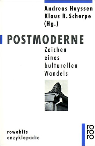 Postmoderne. Zeichen eines kulturellen Wandels