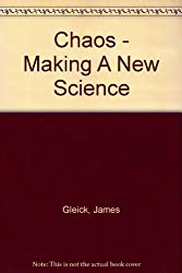 CHAOS - MAKING A NEW SCIENCE