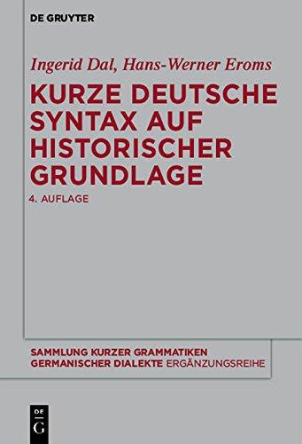 Kurze deutsche Syntax auf historischer Grundlage (Sammlung kurzer Grammatiken germanischer Dialekte. B: Ergänzungsreihe)