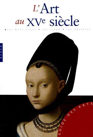 L'Art au XVe siècle par Stefano Zuffi