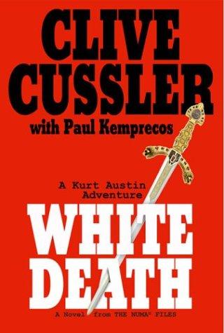 White Death: A Novel from the Numa Files