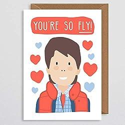 Valentinstagskarte – Zurück in die Zukunft – Lustige Jahrestagskarte – Zurück in die Zukunft Valentinstagskarte – Marty Mcfly – Retro-Karte – You're So Fly – Freund – Freundin – Ehemann – Ehefrau – Partner – Schule – Jahrestagskarte – I Love You – Valentinstagskarte – BTTF