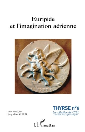 Euripide et l'imagination aérienne