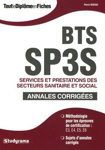 BTS sp3s : Annales corrigées et sujets d'entrainement par Pierre Rodiac