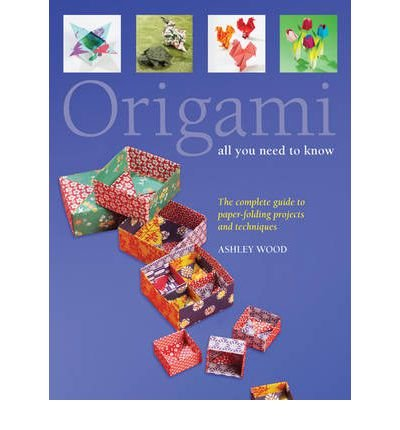 Origami: All You Need to Know (Paperback) - Common