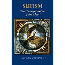[(Sufism: The Transformation of the Heart)] [Author: Llewellyn Vaughan-Lee] published on (November, 1999)