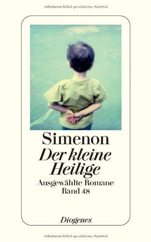 Buchseite und Rezensionen zu 'Der kleine Heilige: Ausgewählte Romane' von Georges Simenon