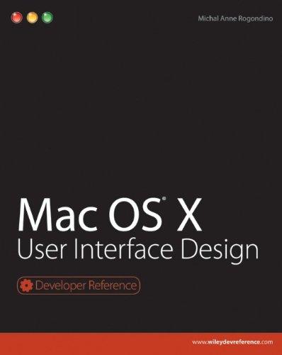 Mac OS X User Interface Design (Developer Reference)